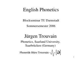 English Phonetics  Blockseminar TU Darmstadt Sommersemester 2006