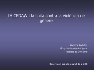 LA CEDAW i la lluita contra la viol�ncia de g�nere