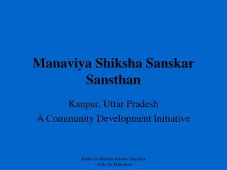 Manaviya Shiksha Sanskar Sansthan