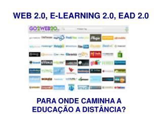 WEB 2.0, E-LEARNING 2.0, EAD 2.0