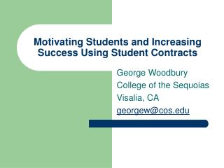 Motivating Students and Increasing Success Using Student Contracts