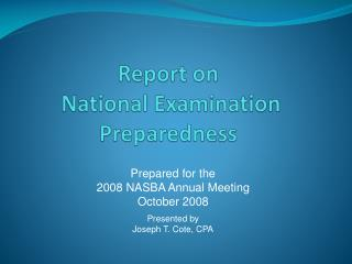 Report on  National Examination Preparedness