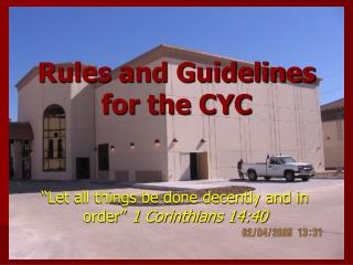 Rules and Guidelines for the CYC