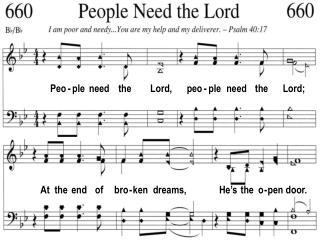 Peo - ple  need    the        Lord,      peo - ple   need    the      Lord;