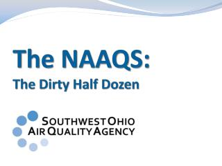 The NAAQS: The Dirty Half Dozen