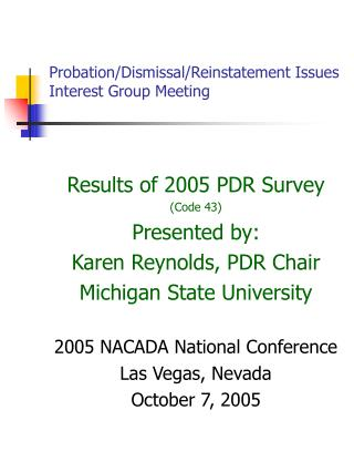 Probation/Dismissal/Reinstatement Issues Interest Group Meeting