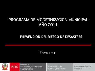 PROGRAMA DE MODERNIZACION MUNICIPAL AÑO 2011