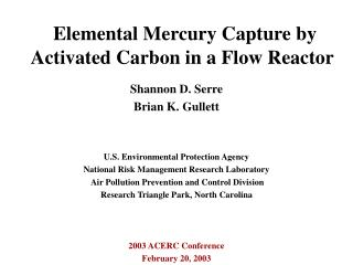 Elemental Mercury Capture by Activated Carbon in a Flow Reactor