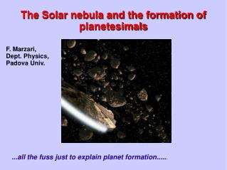 The Solar nebula and the formation of planetesimals