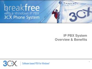 IP PBX System  Overview & Benefits