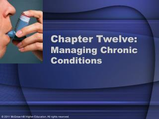 Chapter Twelve:  Managing Chronic Conditions
