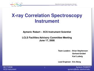 X-ray Correlation Spectroscopy  Instrument