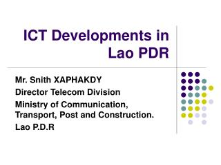 ICT Developments in Lao PDR