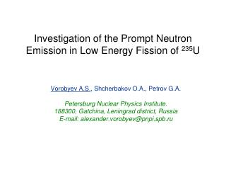 Investigation of the Prompt Neutron Emission in Low Energy Fission of  235 U