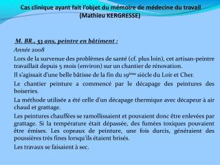 Cas clinique ayant fait l'objet du mémoire de médecine du travail  (Mathieu KERGRESSE)
