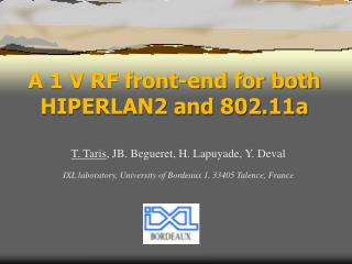 A 1V RF front -end  for both HIPERLAN2 and 802.11a