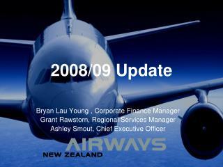 2008/09 Update