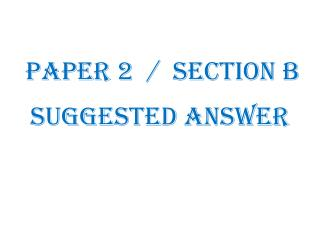 Paper 2  /  section b