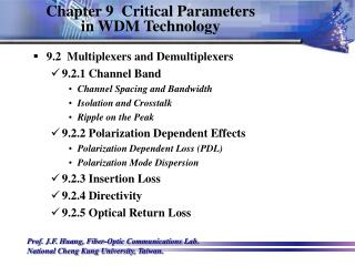Chapter 9  Critical Parameters  in WDM Technology