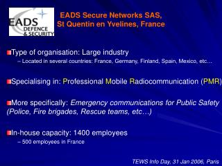 EADS Secure Networks SAS, St Quentin en Yvelines, France
