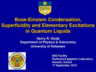 Bose-Einstein Condensation,  Superfluidity  and Elementary Excitations in Quantum Liquids