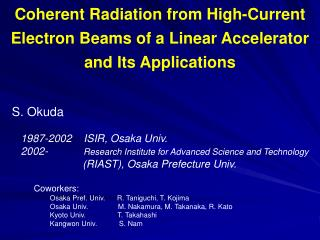 Coherent Radiation from High-Current Electron Beams of a Linear Accelerator and Its Applications