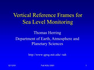 Vertical Reference Frames for Sea Level Monitoring