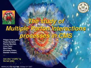 The study of  Multiple Parton Interactions processes in CMS