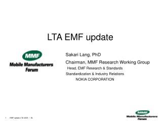 LTA EMF update
