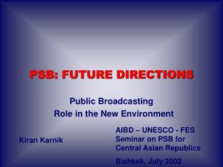 Public Broadcasting   Role in the New Environment