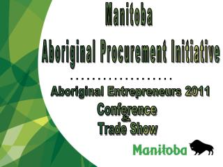 Manitoba  Aboriginal Procurement Initiative