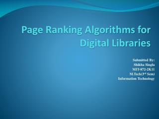 Page Ranking Algorithms for Digital Libraries