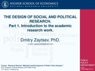 THE DESIGN OF SOCIAL AND POLITICAL RESEARCH. Part 1. Introduction to the academic research work.