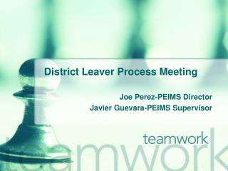 District Leaver Process Meeting