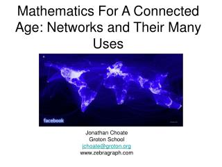 Mathematics For A Connected Age: Networks and Their Many Uses