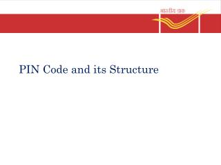 PIN Code and its Structure