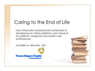 Caring to the End of Life