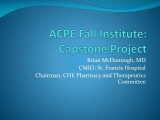 ACPE Fall Institute: Capstone Project