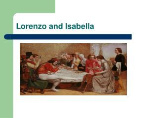 Lorenzo and Isabella