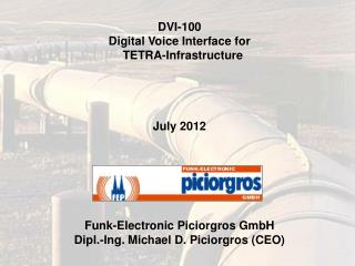 DVI-100 Digital Voice Interface for   TETRA-Infrastructure July 2012