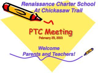 PTC Meeting February 25, 2013