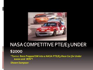 NASA Competitive PTE/E3 under $2000