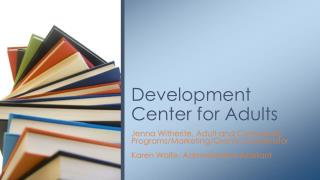Development Center for Adults