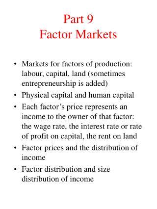 Part 9 Factor Markets