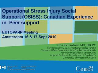 Operational Stress Injury Social Support (OSISS): Canadian Experience in  Peer support
