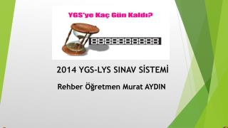 2014 YGS-LYS SINAV SİSTEMİ