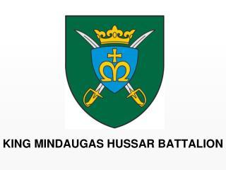 KING MINDAUGAS HUSSAR BATTALION