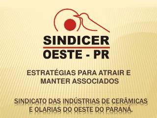 Sindicato das indústrias de cerâmicas e olarias do oeste do  paraná .