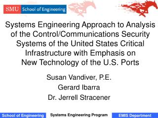 Systems Engineering Approach to Analysis of the Control