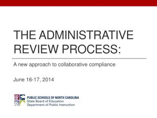 The Administrative Review Process: